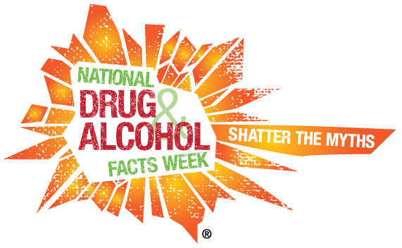 National Drug and Alcohol Facts Week, Shatter the Myth