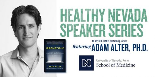 Healthy Nevada Speaker Series | Dr. Adam Alter @ Pioneer Center for the Performing Arts