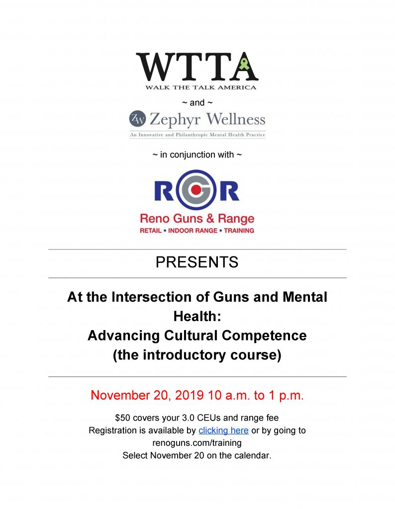 At the Intersection of Guns and Mental Health: Advancing Cultural Competence (the introductory course) @ Reno Guns & Range