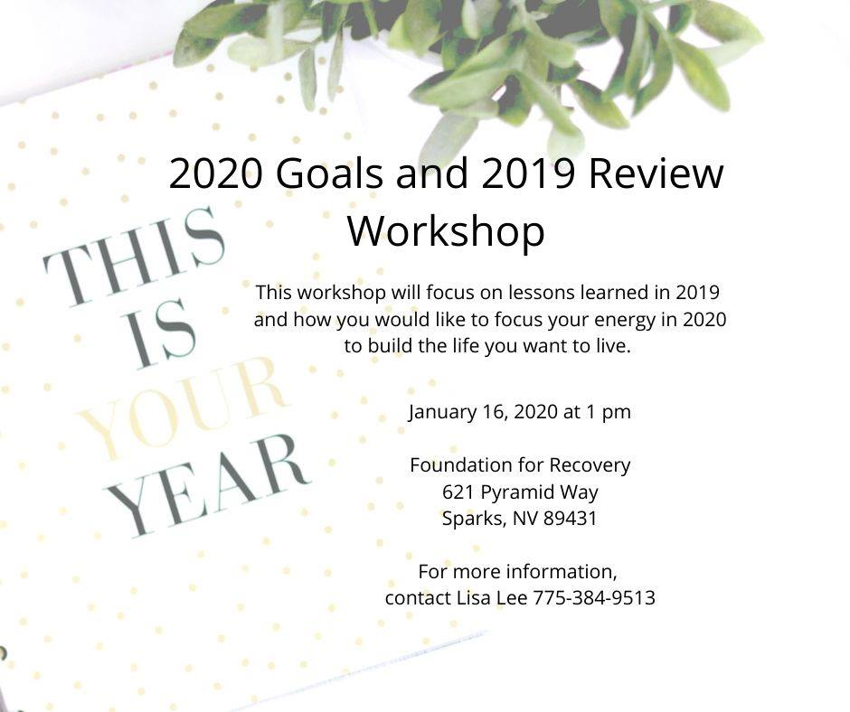 Foundation for Recovery: 2020 Goals and 2019 Review Workshop @ Foundation for Recovery