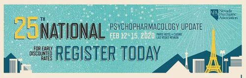 25th Annual National Psychopharmacology Update @ Paris Las Vegas