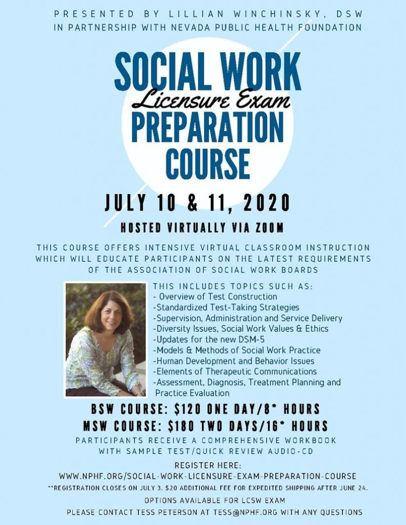 Social Work Licensure Exam Preparation Course presented by Lillian Wichinsky, DSW in conjunction with the Nevada Public Health Training Center.