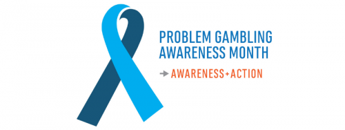 Problem Gambling Awareness Month (PGAM)