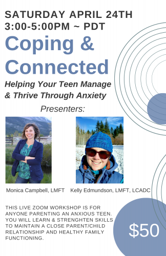 Coping & Connected: Helping Your Teen Manage & Thrive Through Anxiety