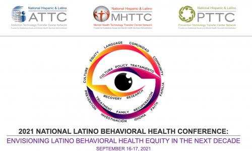 2021 National Latino Behavioral Health Virtual Conference @ Virtual Event
