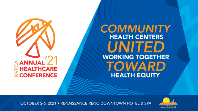 NVPCA 2021 Annual Health Care Conference @ The Renaissance Reno Downtown Hotel and Spa