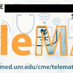 UNR School of Med & Nevada State STR?SOR Project Present: REE CME ONLINE Virtual Session Topic | September 22, 2021 | TeleMAT | med.unr.edu/cme/telemat